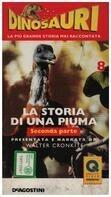 Walter Cronkite - Dinosauri: La Storia Di Una Piuma 8