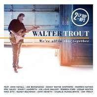 Walter Trout - We're All In This Together (2lp 180g.Gatefold+mp3)