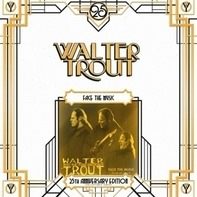 Walter Trout - Face The Music =25th..