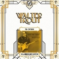 WALTER TROUT - OUTSIDER =25TH..