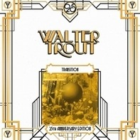 Walter Trout - Transition =25th..