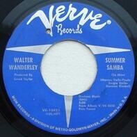 Walter Wanderley - Summer Samba (So Nice) / Call Me