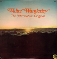 Walter Wanderley - The Return of the Original