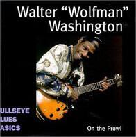 Walter 'Wolfman' Washington - On the Prowl