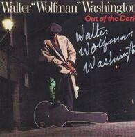 Walter 'Wolfman' Washington - Out of the Dark