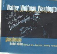Walter 'Wolfman' Washington & The Roadmasters - Glasshouse