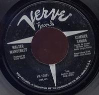 Walter Wanderley - Summer Samba (Samba De Verao) / Call Me