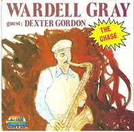 Wardell Gray Guest: Dexter Gordon - The Chase