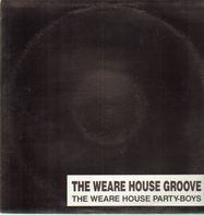 Warehouse Party Boys - The Warehouse Groove
