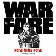 Warfare - Noise Noise Noise (the Lost Demos)