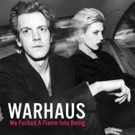 Warhaus - We Fucked A Flame Into Being (lp+mp3)