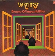 Warm Dust - Dreams Of Impossibilities