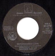 Warren Bailey - Repossessed Love