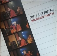 Warren Smith - The Last Detail