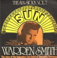 Warren Smith - The Sun Story Vol. 7
