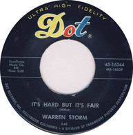 Warren Storm - It's Hard But It's Fair / Take These Chains From My Heart