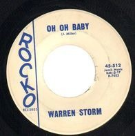 Warren Storm - Oh Oh Baby / I Thank You So Much