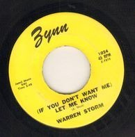 Warren Storm - (If You Don't Want Me) Let Me Know / When My Blue Moon Turns To Gold Again