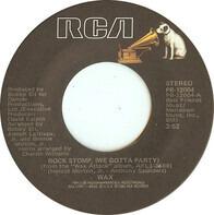 Wax - Rock Stomp (We Gotta Party)