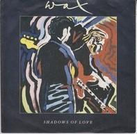Wax - Shadows Of Love