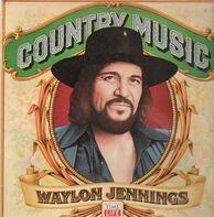 Waylon Jennings - Country Music