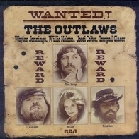 Waylon Jennings , Willie Nelson , Jessi Colter , Tompall Glaser - Wanted! The Outlaws