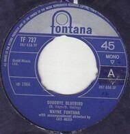 Wayne Fontana - Goodbye Bluebird