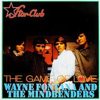Wayne Fontana And The Mindbenders - The Game of Love