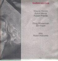 Wayne Horvitz - Butch Morris - Robert Previte - Todos Santos