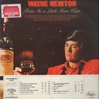 Wayne Newton - Pour Me A Little More Wine