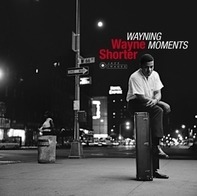 Wayne Shorter - Wayning Moments