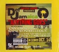 Sean Paul & Mr. Vegas Capone -N- Noreaga - Anything Goes / Top Shotter