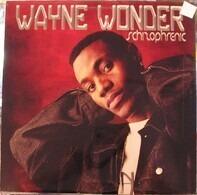 Wayne Wonder - Schizophrenic
