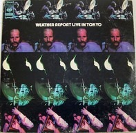 Weather Report - Weather Report Live In Tokyo