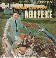Webb Pierce - Cross Country