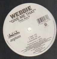 Webbie - Bad Chick / Give Me That