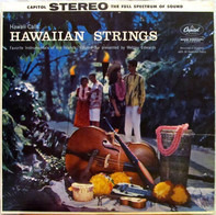 Webley Edwards With Al Kealoha Perry - Hawaiian Strings: Hawaii Calls: Favorite Instrumentals Of The Islands: Volume 3
