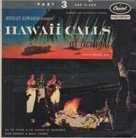 Webley Edwards - Hawaii Calls At Twilight Part 3