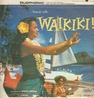 Webley Edwards - Hawaii Calls: Waikiki!