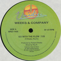 Weeks & Co. - Go With The Flow / Rock Your World