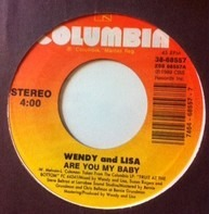 Wendy & Lisa - Are You My Baby