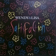 Wendy & Lisa - Satisfaction