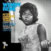 Wendy Rene - After Laughter Comes Tears: Complete Stax & Volt Single & Rarities