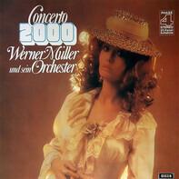 Werner Müller Und Sein Orchester - Concerto 2000