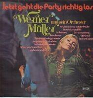 Werner Müller und sein Orchester - Jetzt geht die Party richtig los