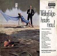 Werner Müller Und Sein Orchester - Welterfolge - Heute Neu! (Wild Strings)