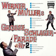 Werner Müller Und Sein Orchester - Werner Müllers Große Schlagerparade Nr. 2