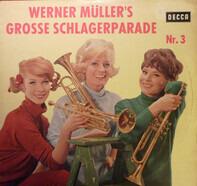 Werner Müller Und Sein Orchester - Werner Müller's Grosse Schlagerparade Nr. 3