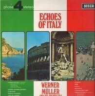Werner Müller Und Sein Orchester - Echoes Of Italy