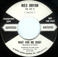 Wes Bryan - Freeze!! / Wait For Me Baby